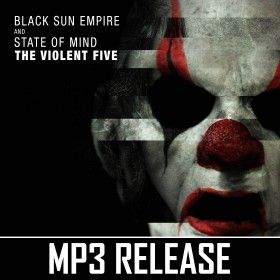 Black Sun Empire & State Of Mind - The Violent Five (MP3)