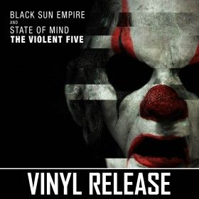 Black Sun Empire & State Of Mind - The Violent Five (Vinyl)