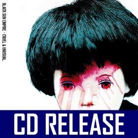 Black Sun Empire - Cruel & Unusual - 2CD