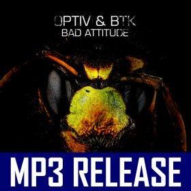 Optiv & BTK - Bad Attitude EP