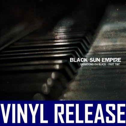 Black Sun Empire - Variations On Black PART 2 Vinyl