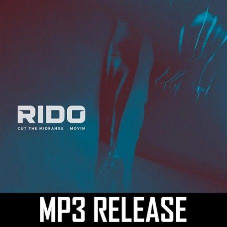 Rido - Cut The Midrange / Movin