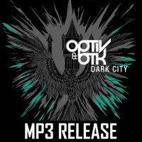 Optiv & BTK - Dark City EP