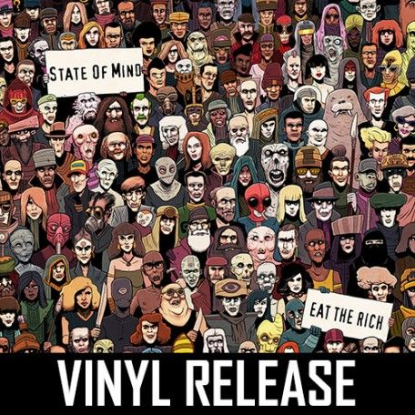 State Of Mind - Eat The Rich - Part 1 Vinyl