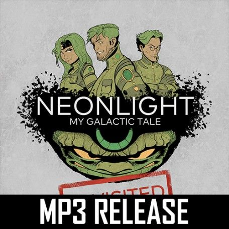 Neonlight - My Galactic Tale Revisited (MP3)