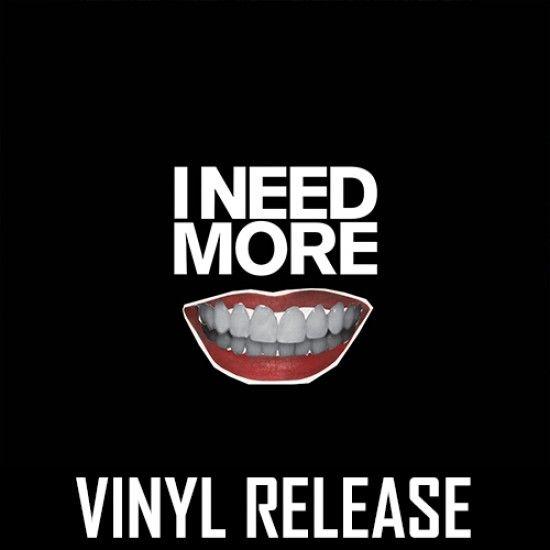 Misanthrop - I Need More - Vinyl (Single)
