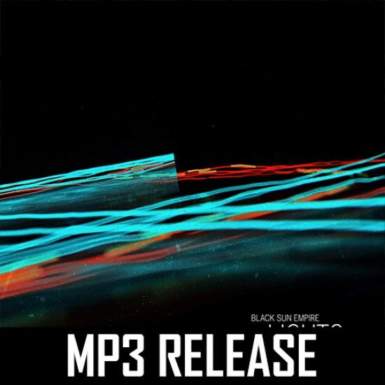 Black Sun Empire - Lights & Wires (MP3)