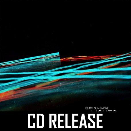 Black Sun Empire - Lights & Wires 2CD