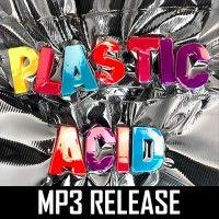 Phace - Plastic Acid EP