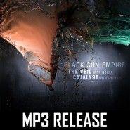 Black Sun Empire - The Veil/Catalyst (MP3)
