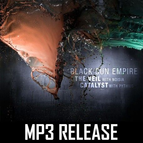 Black Sun Empire - The Veil/Catalyst (MP3)