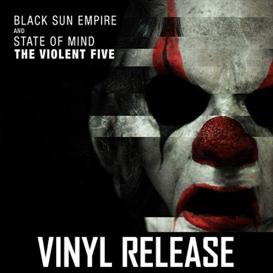 Black Sun Empire & State Of Mind - The Violent Five (Vinyl)