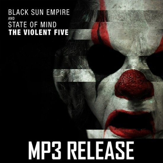 Black Sun Empire & State Of Mind - The Violent Five (MP3)