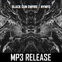 Black Sun Empire & Nymfo - Mud EP