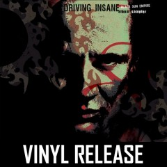 Black Sun Empire - Driving Insane LP Sampler (Vinyl)