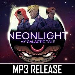 Neonlight - My Galactic Tale (MP3)