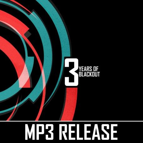 3 Years of Blackout (MP3)