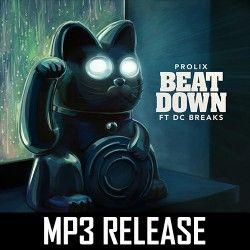 Prolix - Beat Down Ft DC Breaks