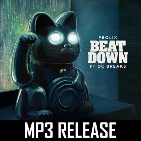 Prolix - Beat Down Ft DC Breaks