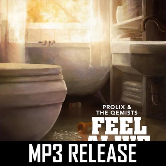 Prolix - Feel Alive (Ft. The Qemists)