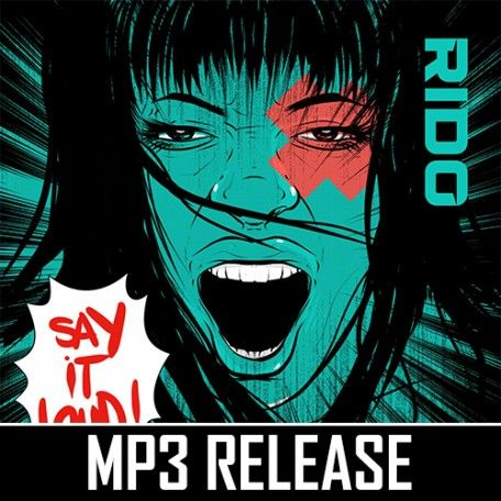 Rido - Say it Loud / Liar