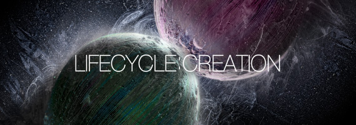 Lifecycle Pt. 1: Creation