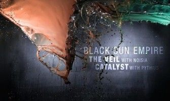 Black Sun Empire, Noisia, Pythius - The Veil / Catalyst