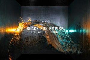 Black Sun Empire - The Wrong Room