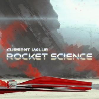 Current Value - Rocket Science