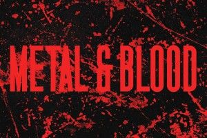Metal & Blood is OUT NOW!
