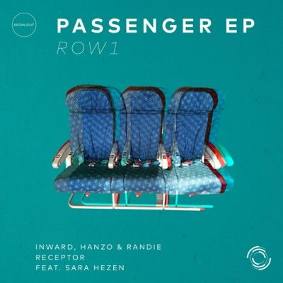 Neonlight - Passenger, Row 1 EP is OUT NOW