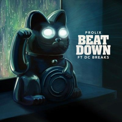 Prolix & DC Breaks - Beat Down is OUT NOW!