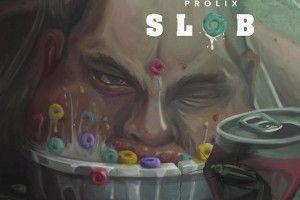 Prolix - Slob