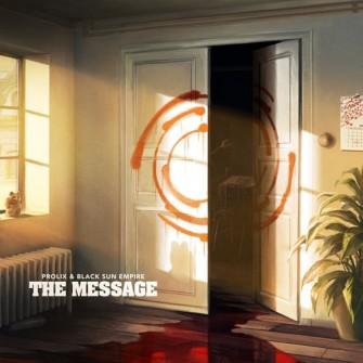 Prolix & Black Sun Empire - The Message