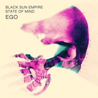 Black Sun Empire & State Of Mind - Ego