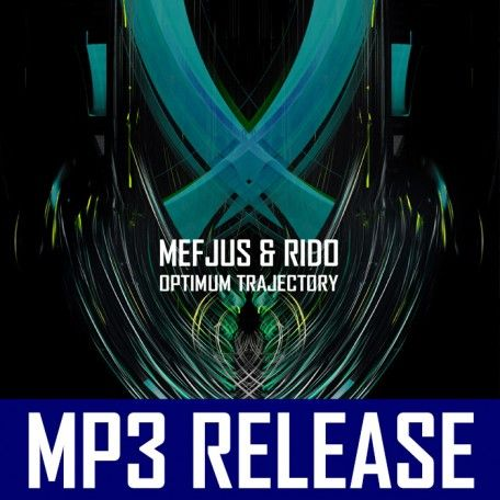 Mefjus & Rido - Optimum Trajectory EP