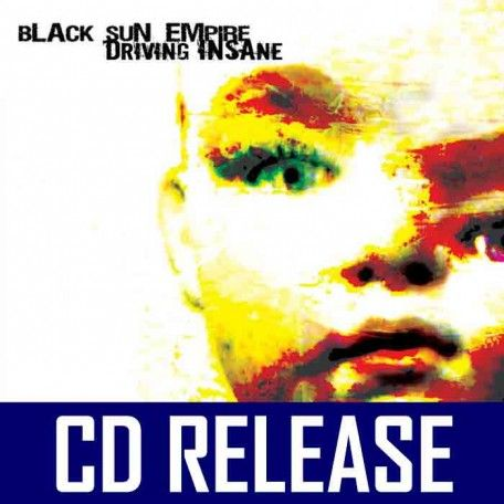 Black Sun Empire - Driving Insane (2CD)