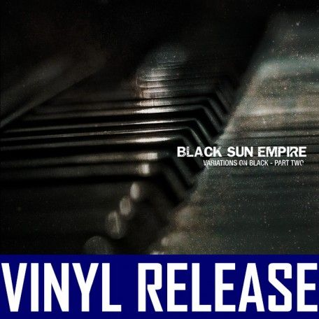 Black Sun Empire - Variations On Black PART 2 Vinyl